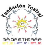 Fundación Teatral MadreTierra